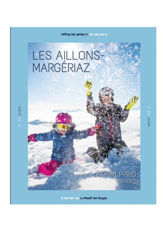 A magical Getaway ! Aillons-Margériaz Winter 2019/2020